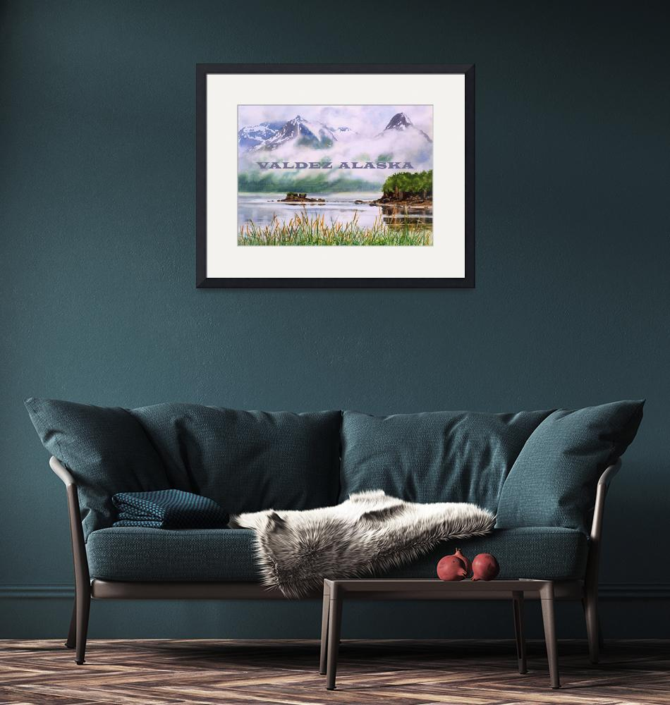 """POSTER VALDEZ ALASKA COASTAL MIST""  (2018) by Pacific-NW-Watercolors"