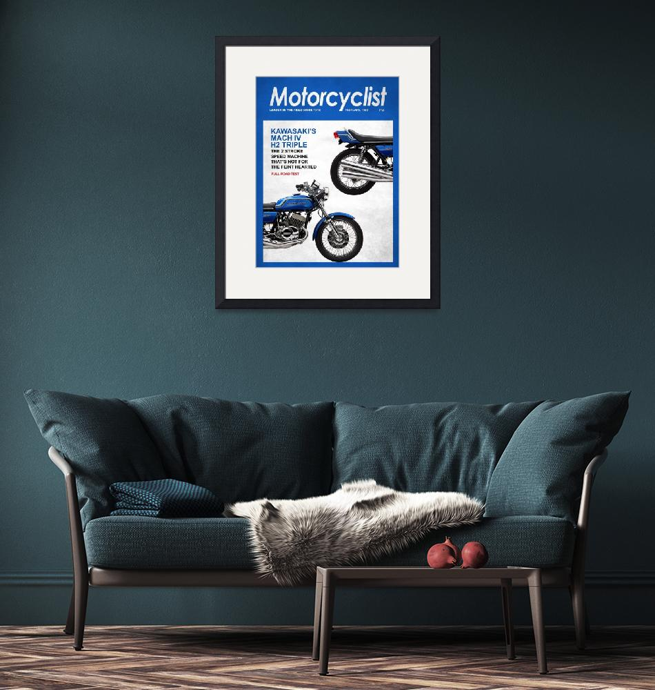"""Motorcycle Magazine Kawasaki H2 1972""  (2011) by mark-rogan"
