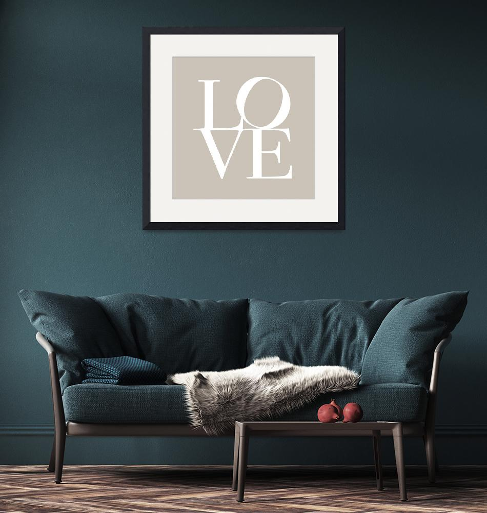 """""""Love in Taupe"""" (2011) by ModernArtPrints"""
