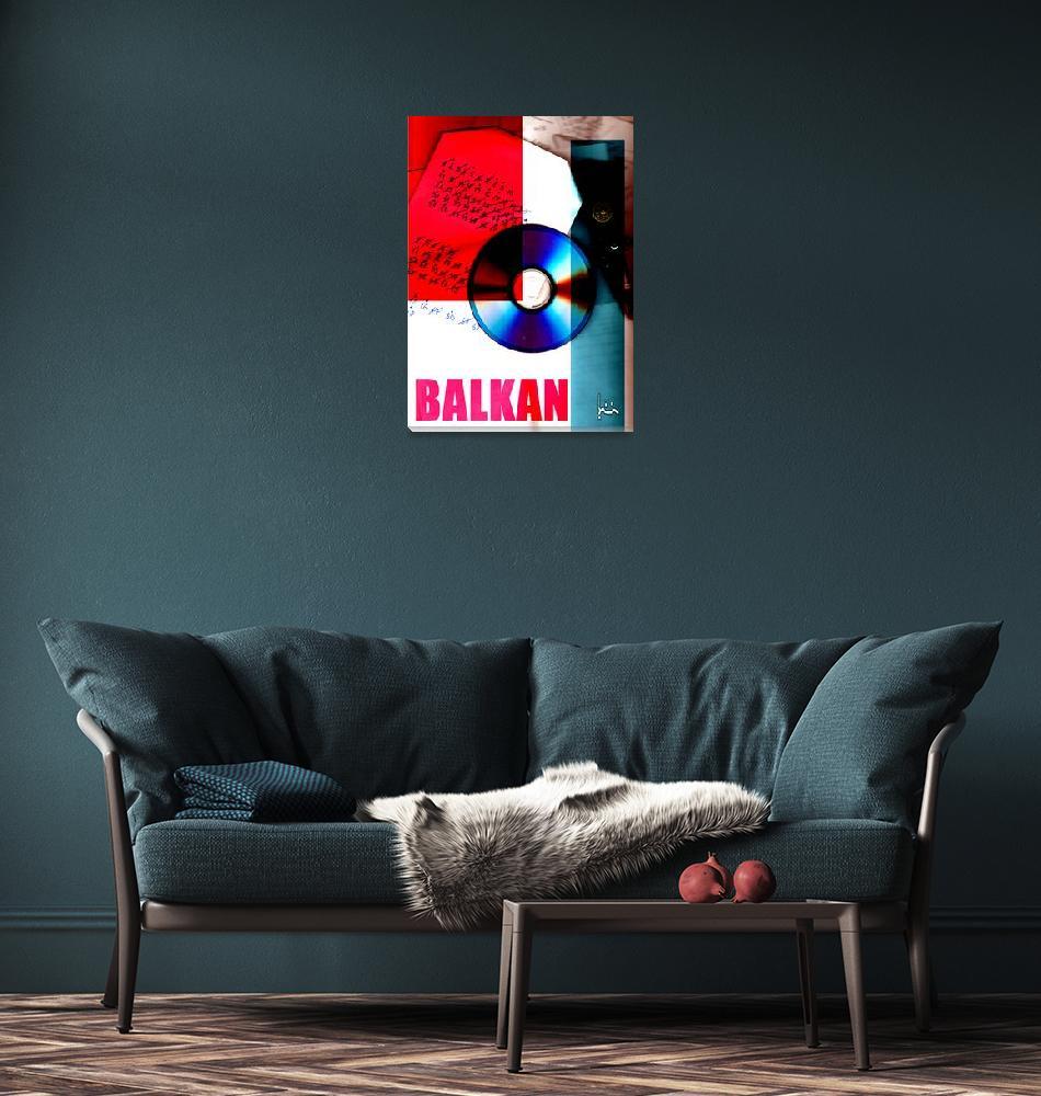 """""""BALKAN""""  by jasedam"""