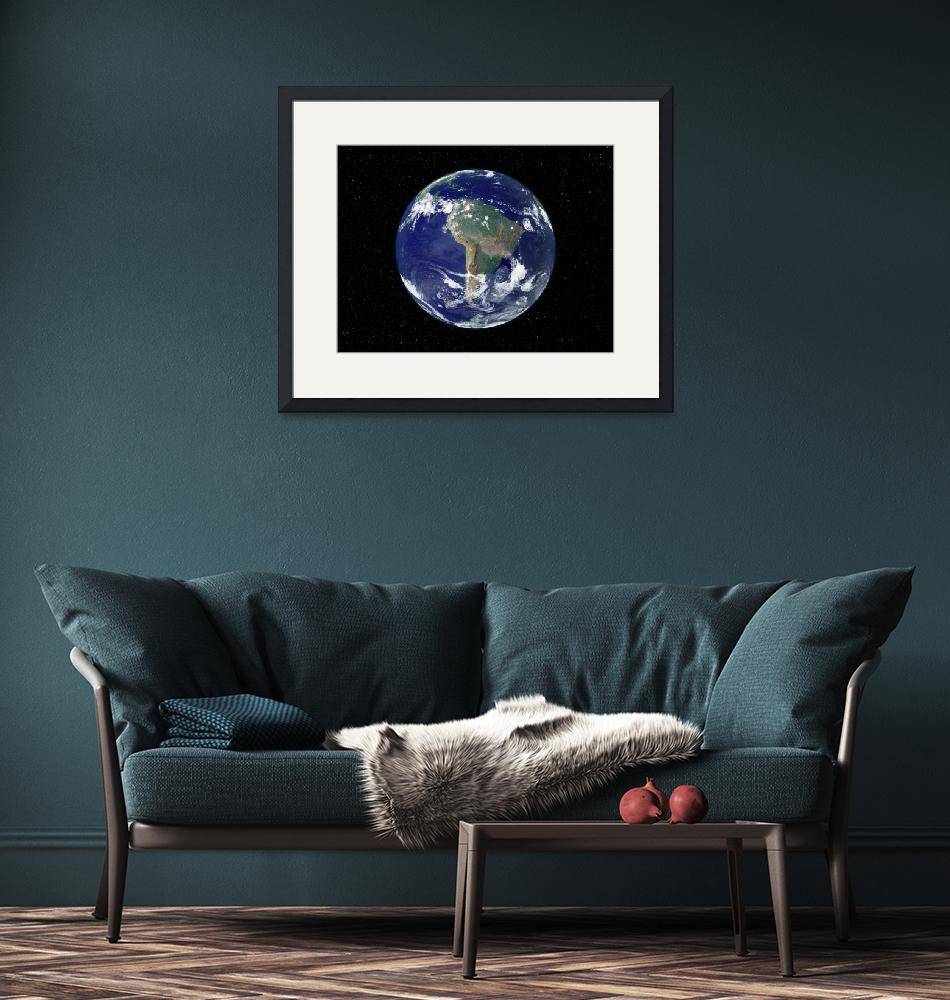 """""""Fully Earth centered on South America.""""  by stocktrekimages"""