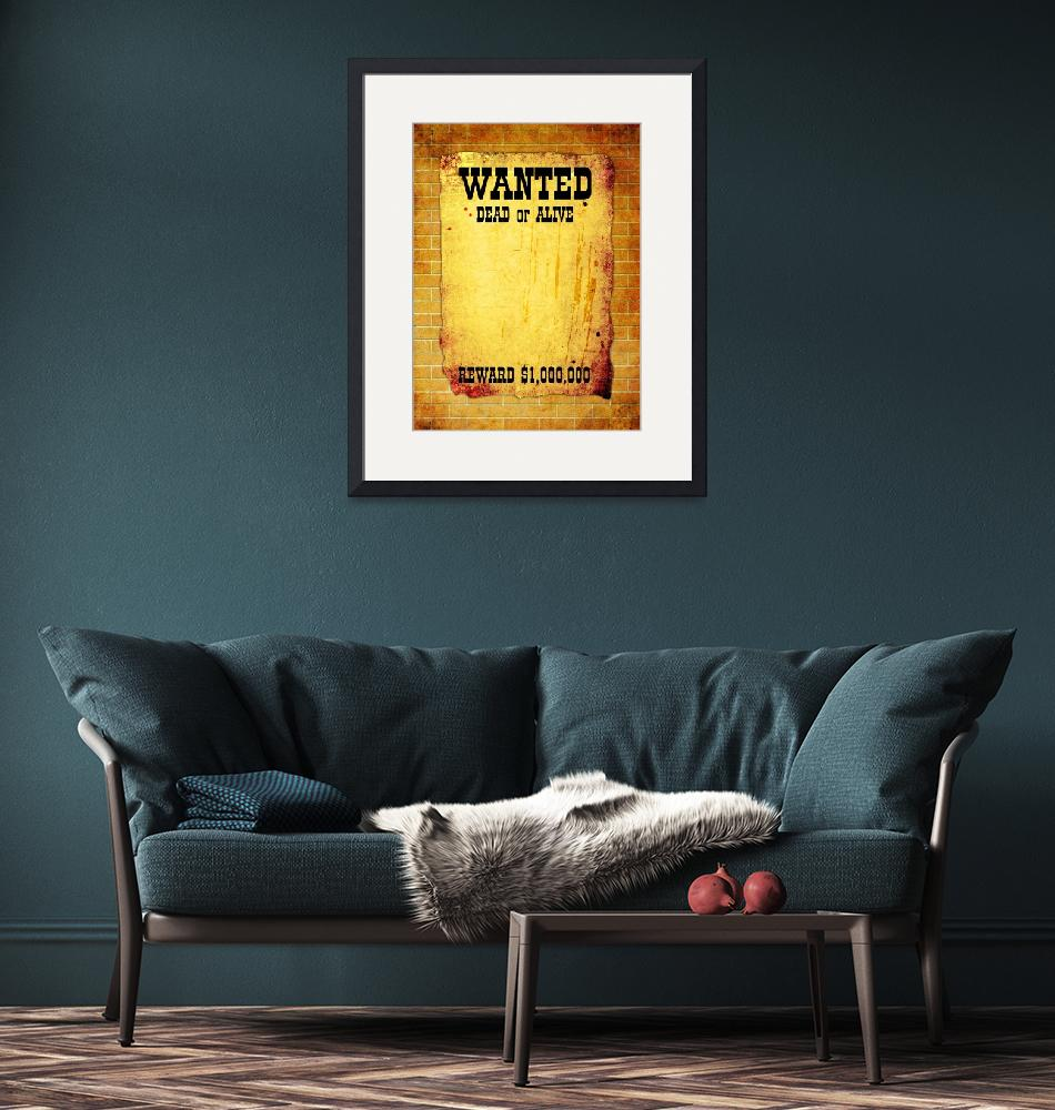 """""""WANTED poster""""  by IndianSummer"""