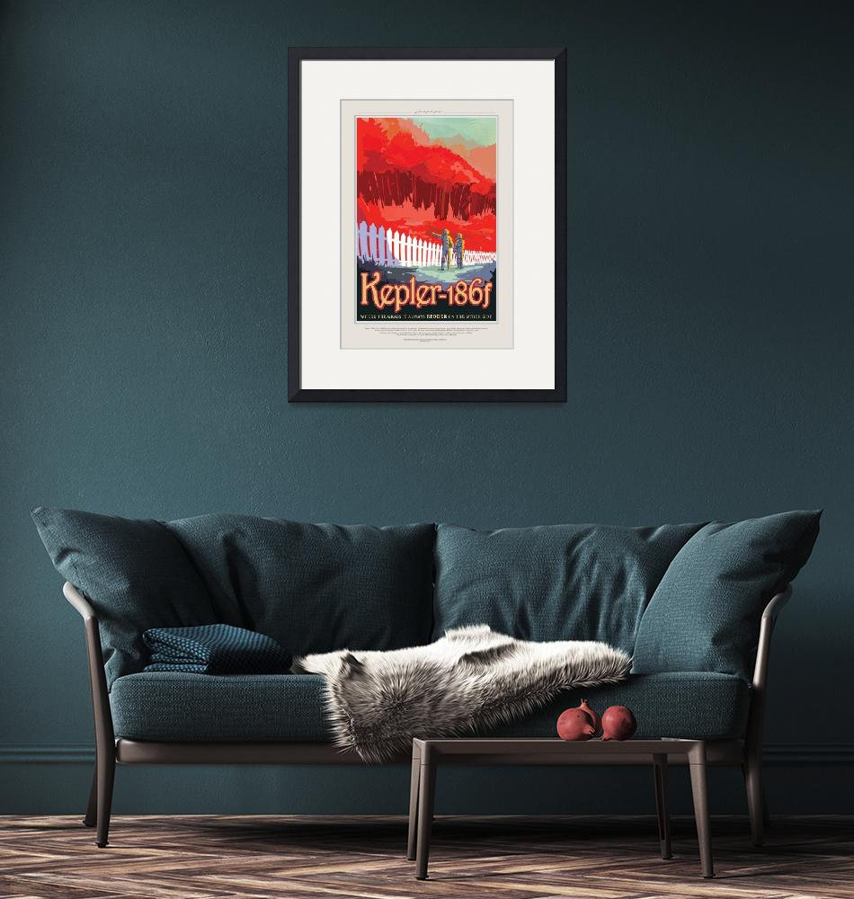 """""""NASA Kepler-186f Space Travel Poster""""  by FineArtClassics"""