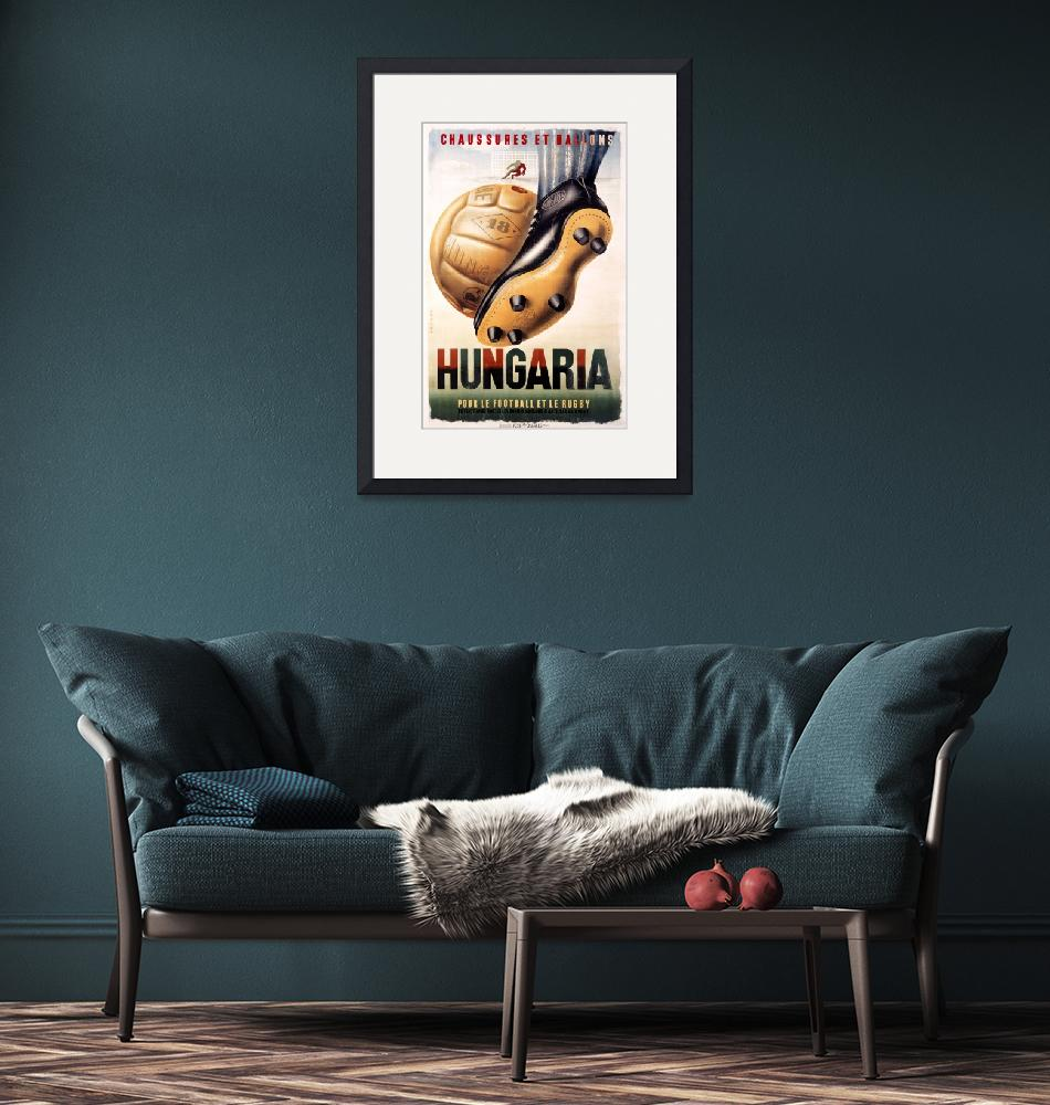 """""""Hungary Football Rugby Vintage Poster""""  by FineArtClassics"""