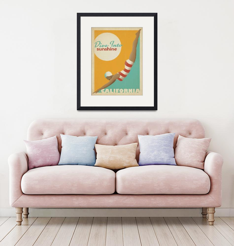 """""""California: Dive Into Sunshine Retro Travel Poster""""  by artlicensing"""