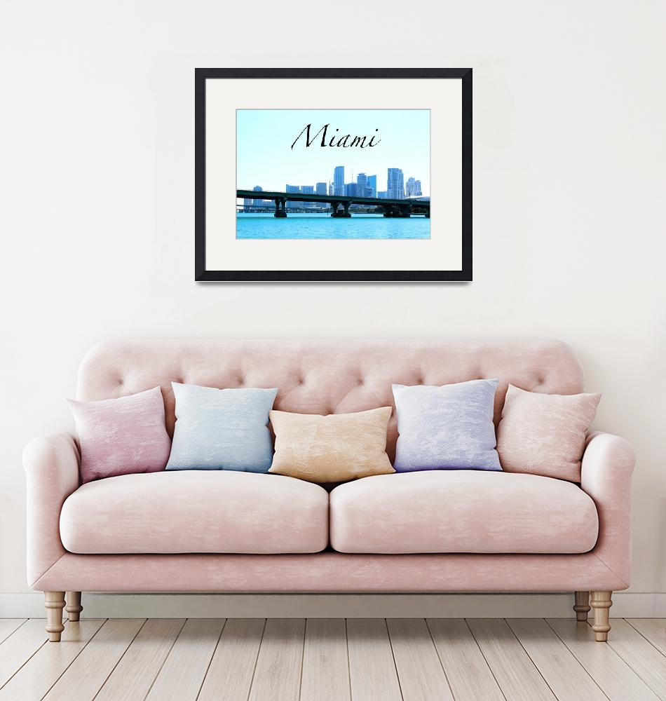 """""""Miami""""  by ideaproductions"""