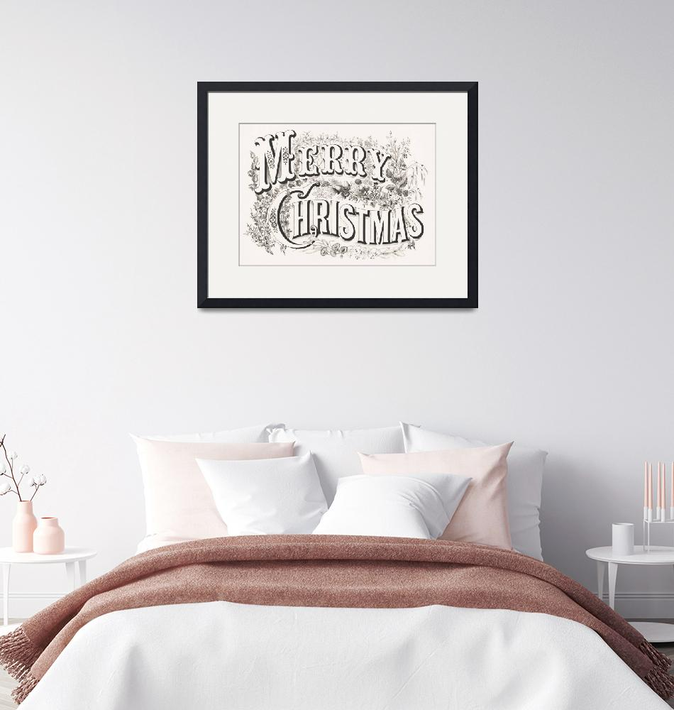 """Merry Christmas Lithograph""  by FineArtClassics"