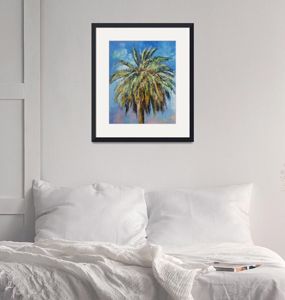 """Canary Island Date Palm""  by creese"