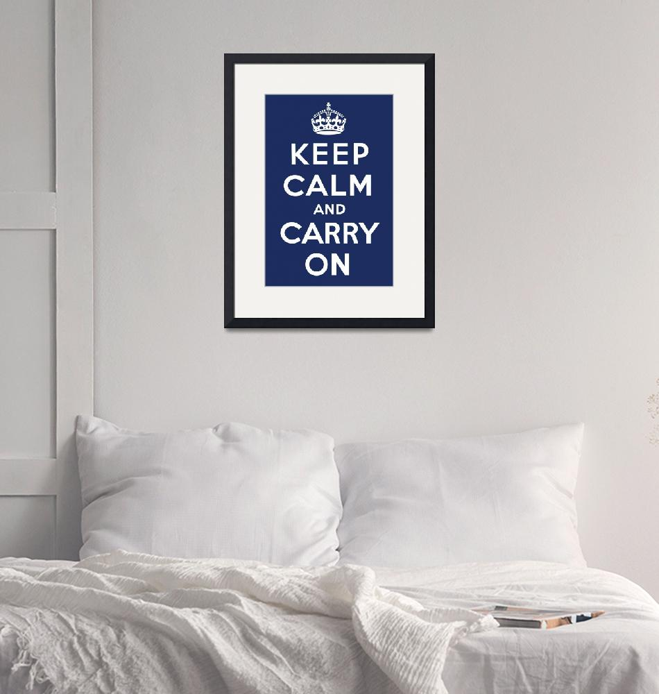 """Keep Calm and Carry On (Navy)""  by jvorzimmer"