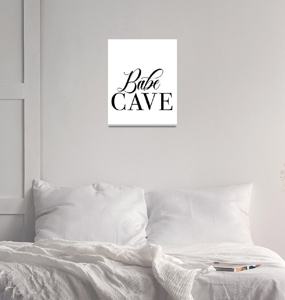 """Babe Cave""  by miscstudios"
