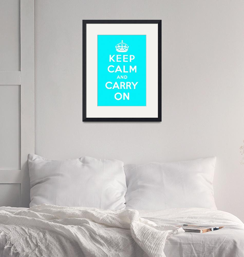 """""""Blue Keep Calm And Carry On""""  by oldies"""