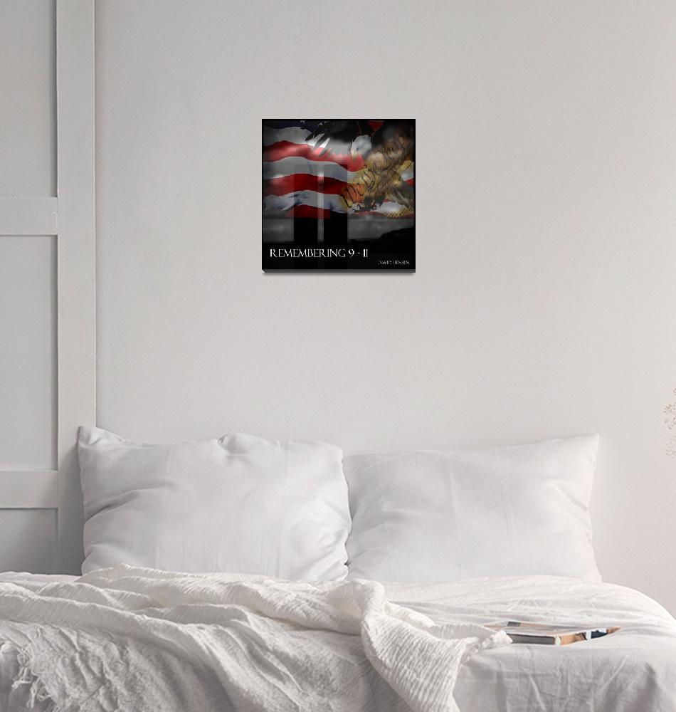 """Remembering 9 -11""  (2011) by DavidHensenPhotography"