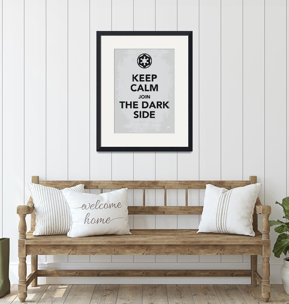 """My Keep Calm Star Wars - Galactic Empire-poster""  by Chungkong"