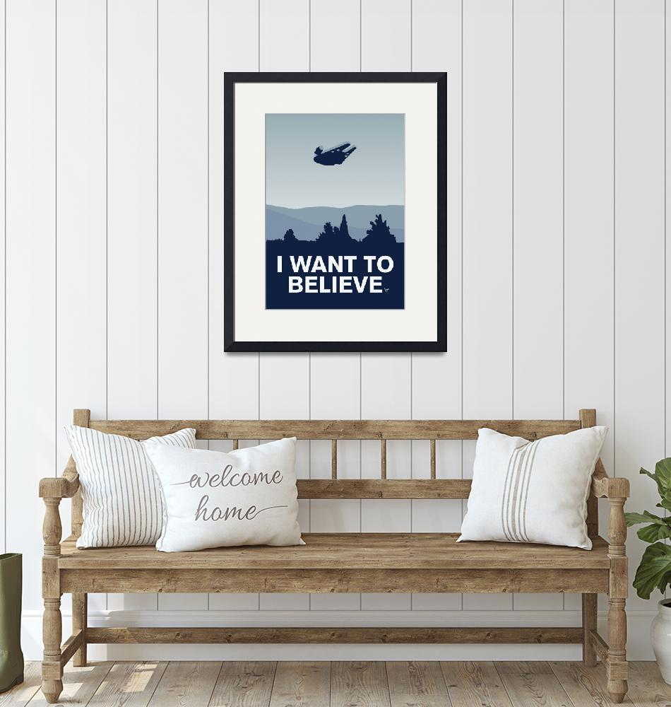 """""""My I want to believe poster-millennium falcon""""  by Chungkong"""