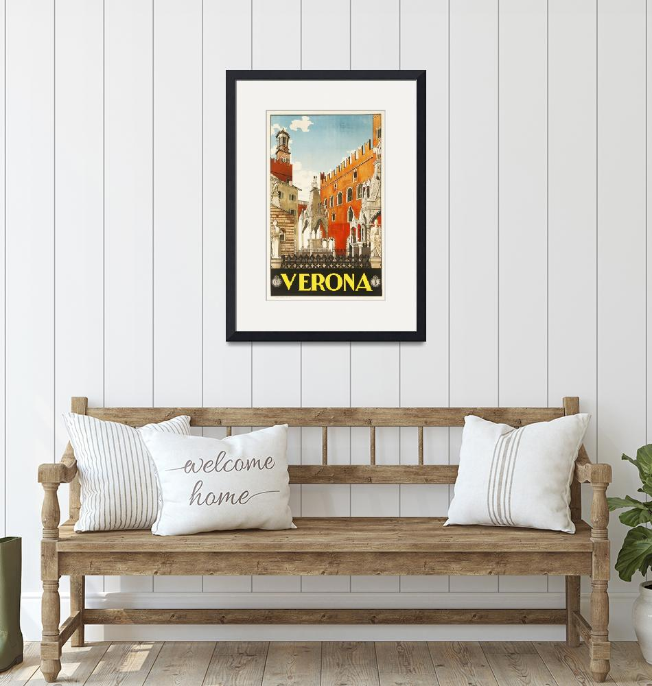 """Verona, Italy Vintage Travel Poster""  by FineArtClassics"