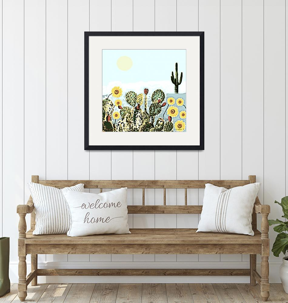 """Cactus & Sunflowers""  (2018) by davegafford"
