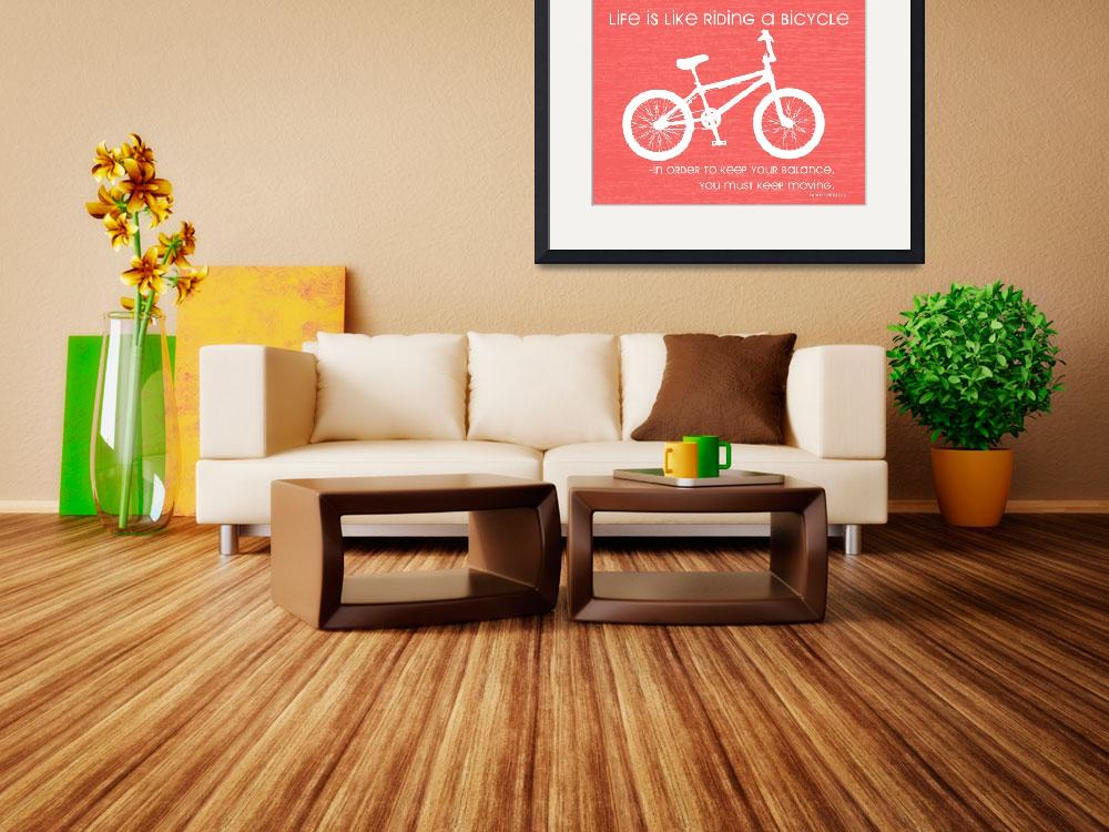 """""""Bicycle Einstein Quote&quot  (2012) by RooberryLane"""