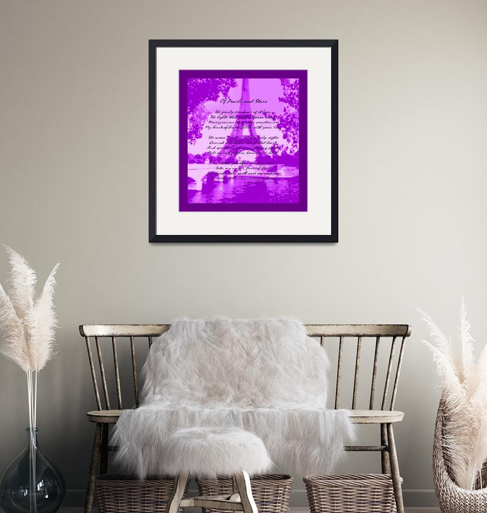 """""""Of Pearls & Stars Eiffel Tower Seine River Violet""""  (2013) by TheNorthernTerritory"""