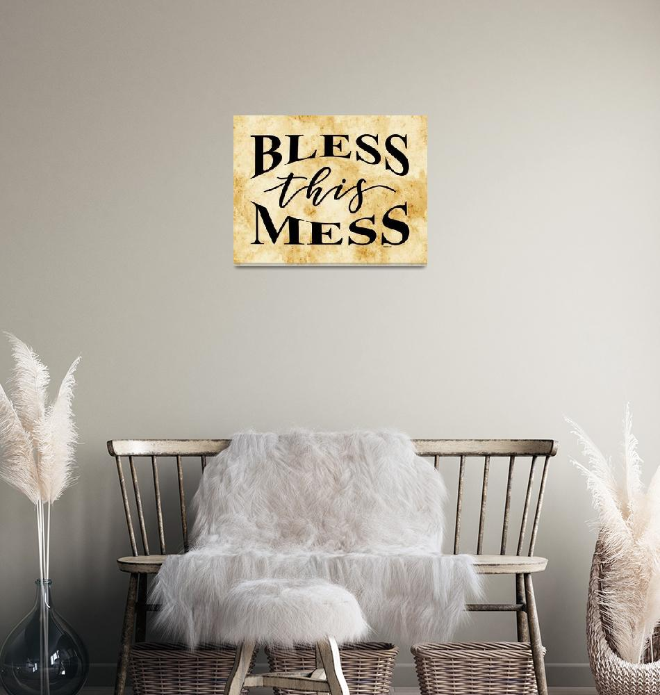 """""""BLESS THIS MESS""""  (2019) by Studio8974"""