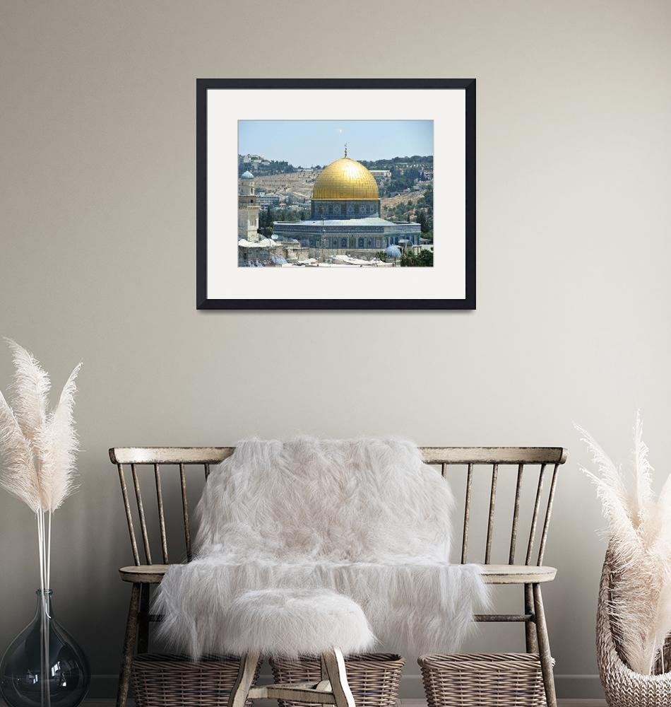 """Dome of the Rock""  by ben-eisenberg"