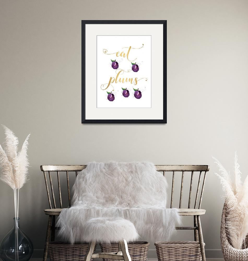 """Kitchen Wall Art Eat Plums Fruit Decor""  (2017) by Maggy"