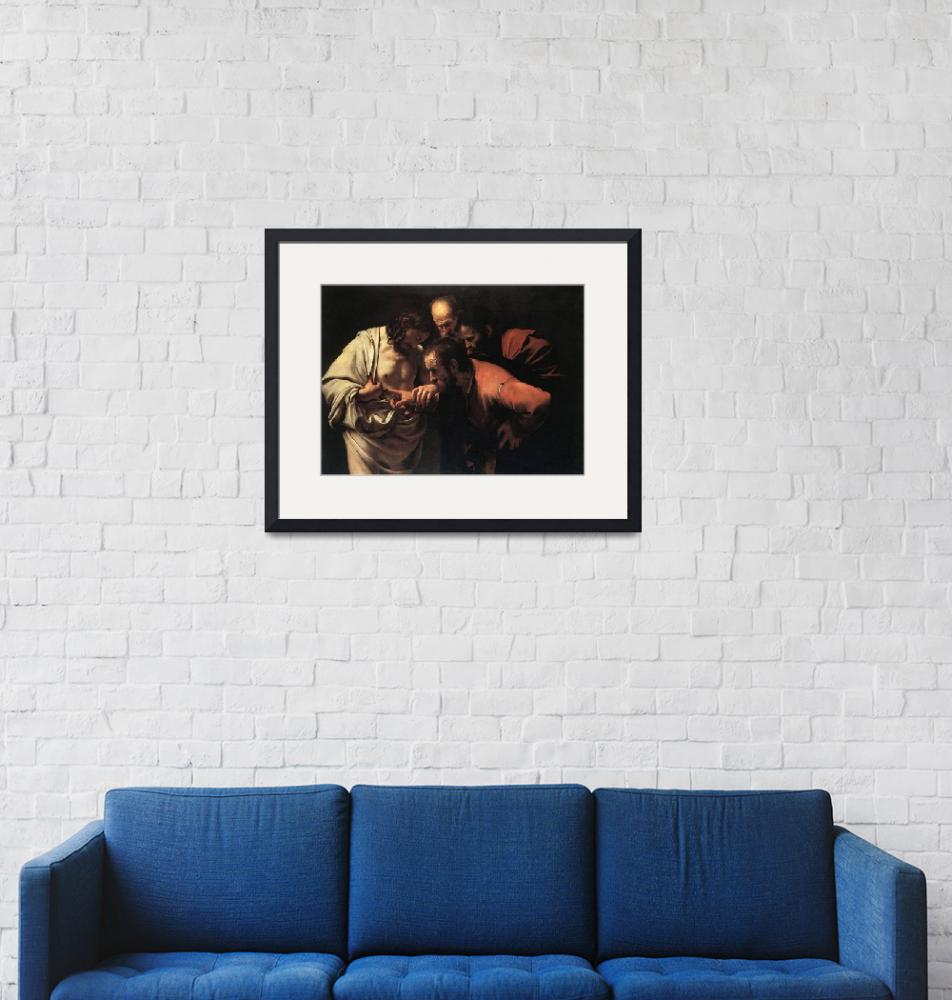 """Caravaggio The Incredulity Of Saint Thomas""  by oldies"