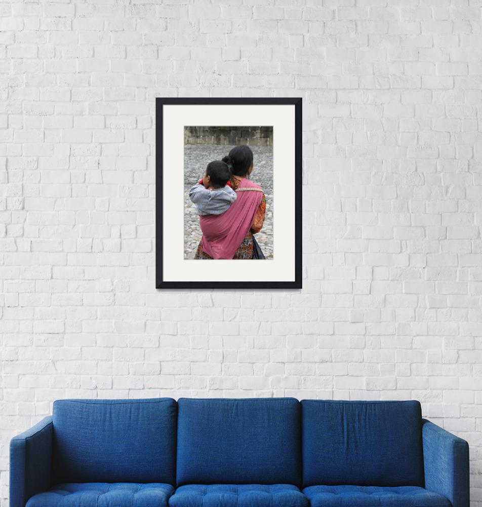 """""""woman with baby on back antigua guatemala""""  (2011) by charker"""