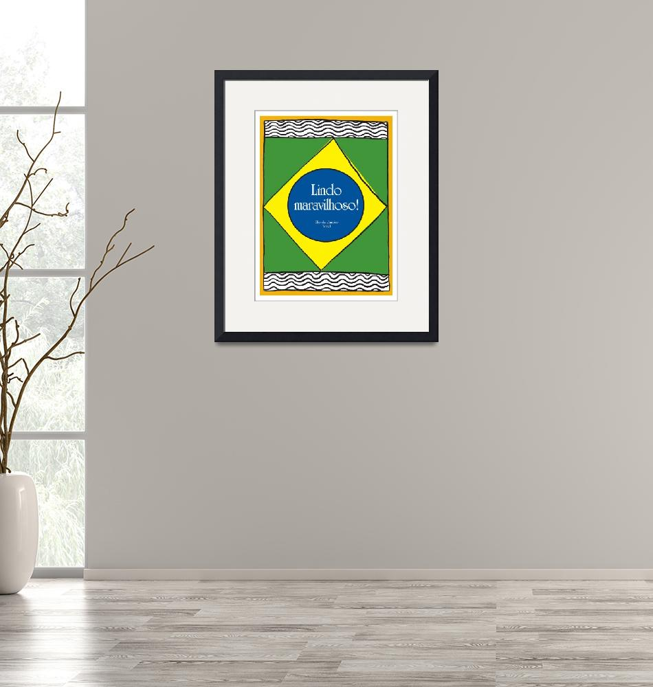 """Beautiful, marvelous! Brazil""  (2011) by springwoodemedia"
