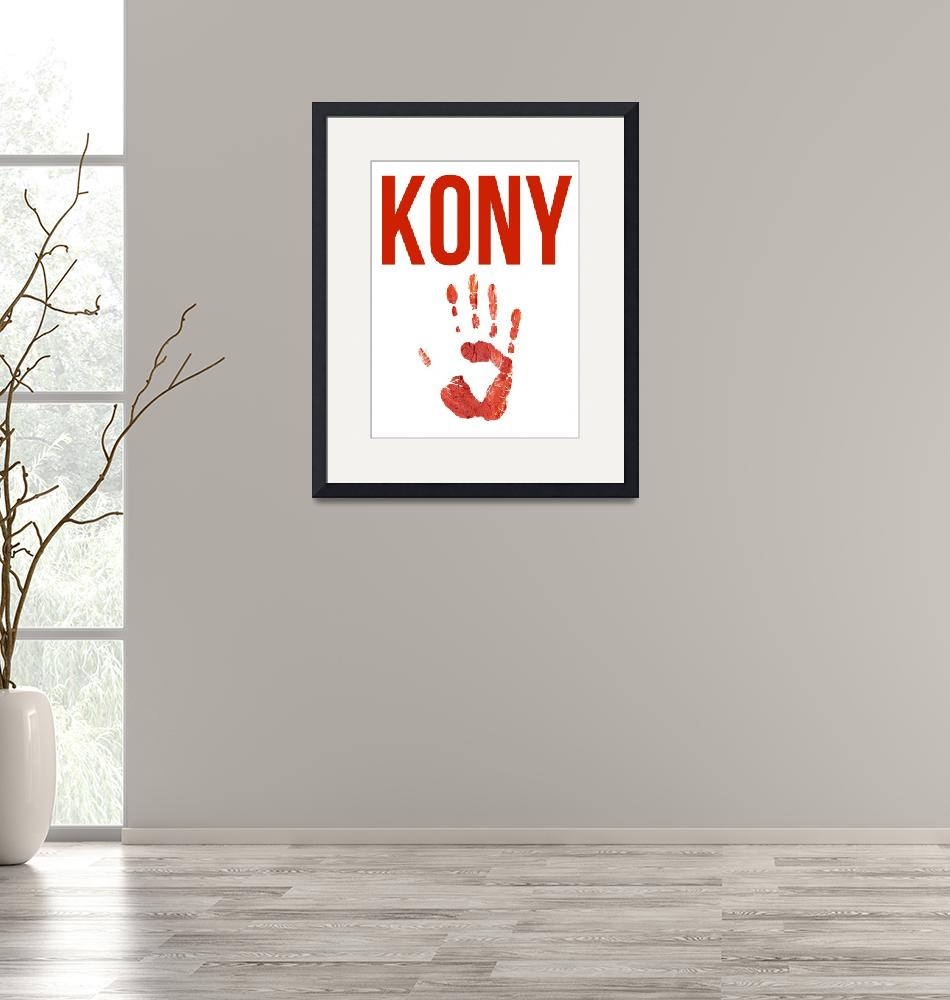 """""""Kony Poster""""  (2012) by KonyPosters"""