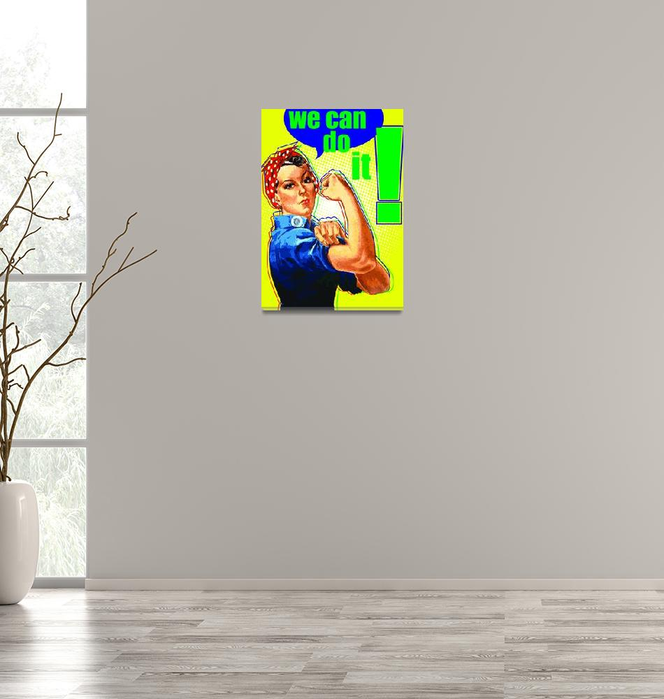 """Rosie the Riveter Poster""  (2009) by koyasuddin"