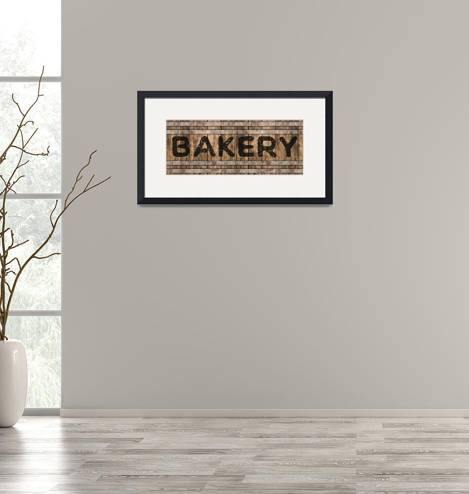 """""""BAKERY SIGN""""  (2019) by Studio8974"""