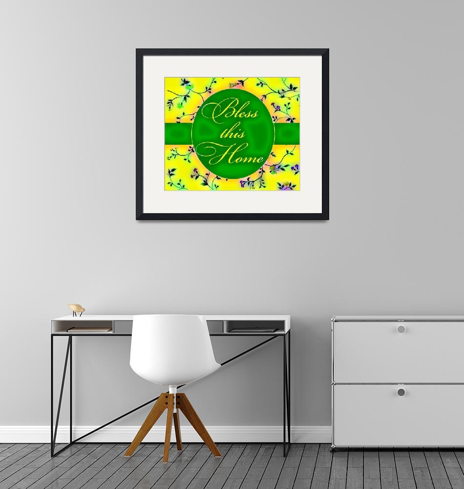 """bless this home vibrant green and yellow""  by lizmix"