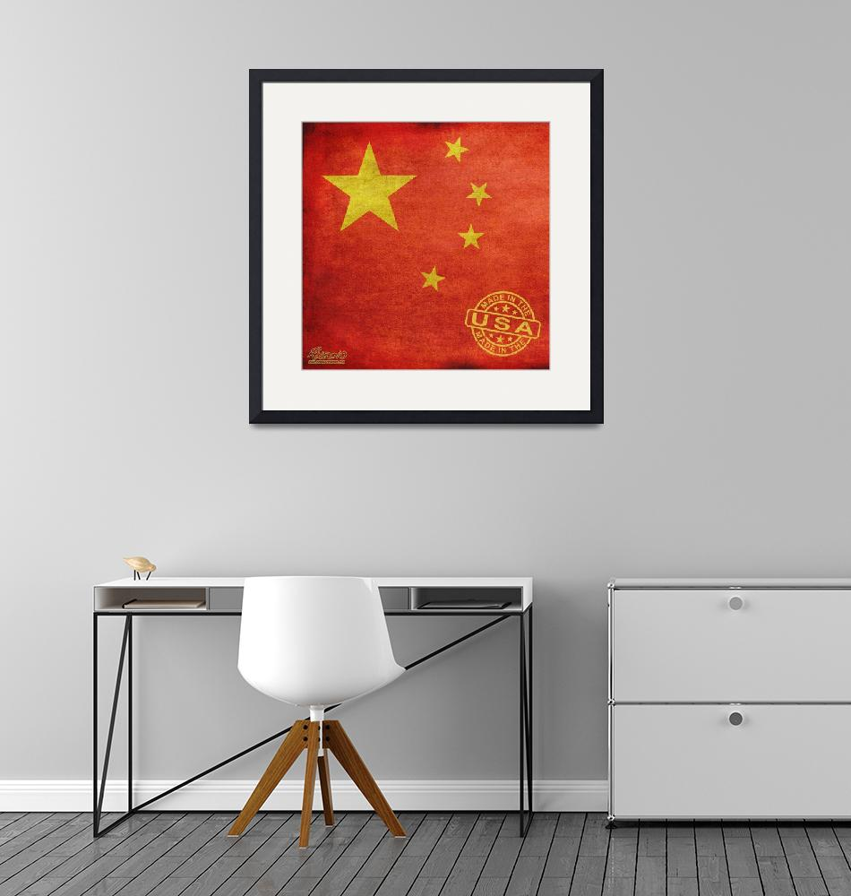 """China Flag Made In The Usa""  by RubinoFineArt"