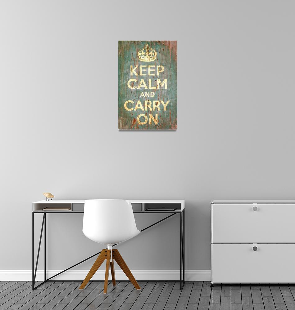 """""""Keep Calm and Carry On""""  (2010) by libertymaniacs"""