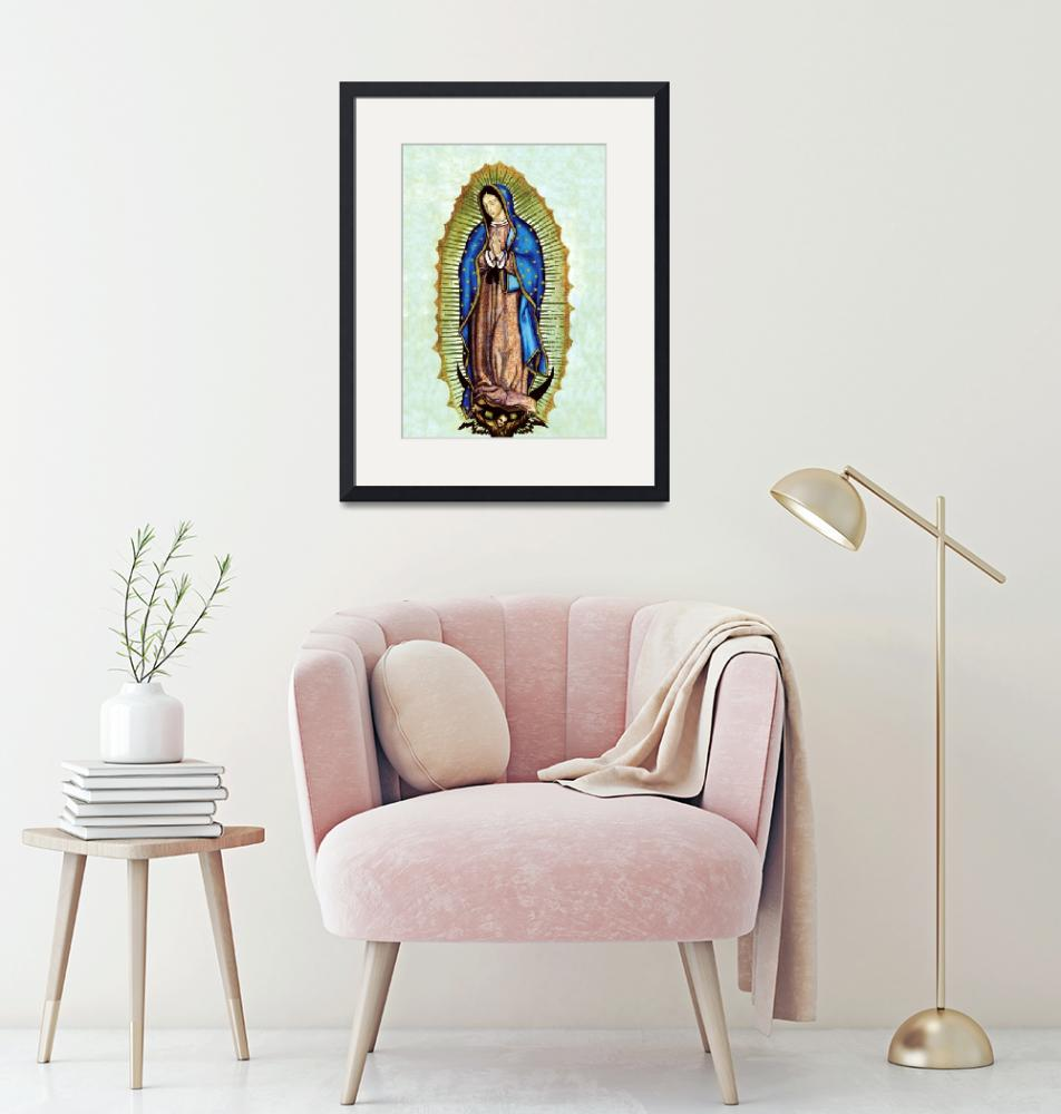"""Our Lady of Guadalupe""  (2005) by religiousprints"