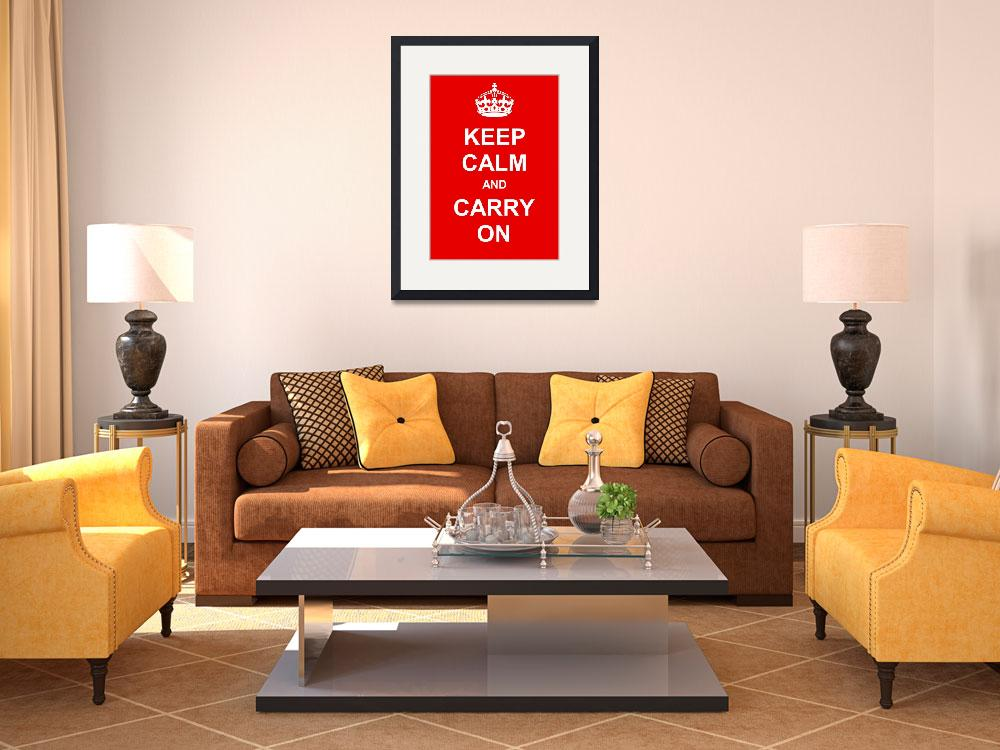 """""""Keep Calm and Carry On""""  by Prawny"""