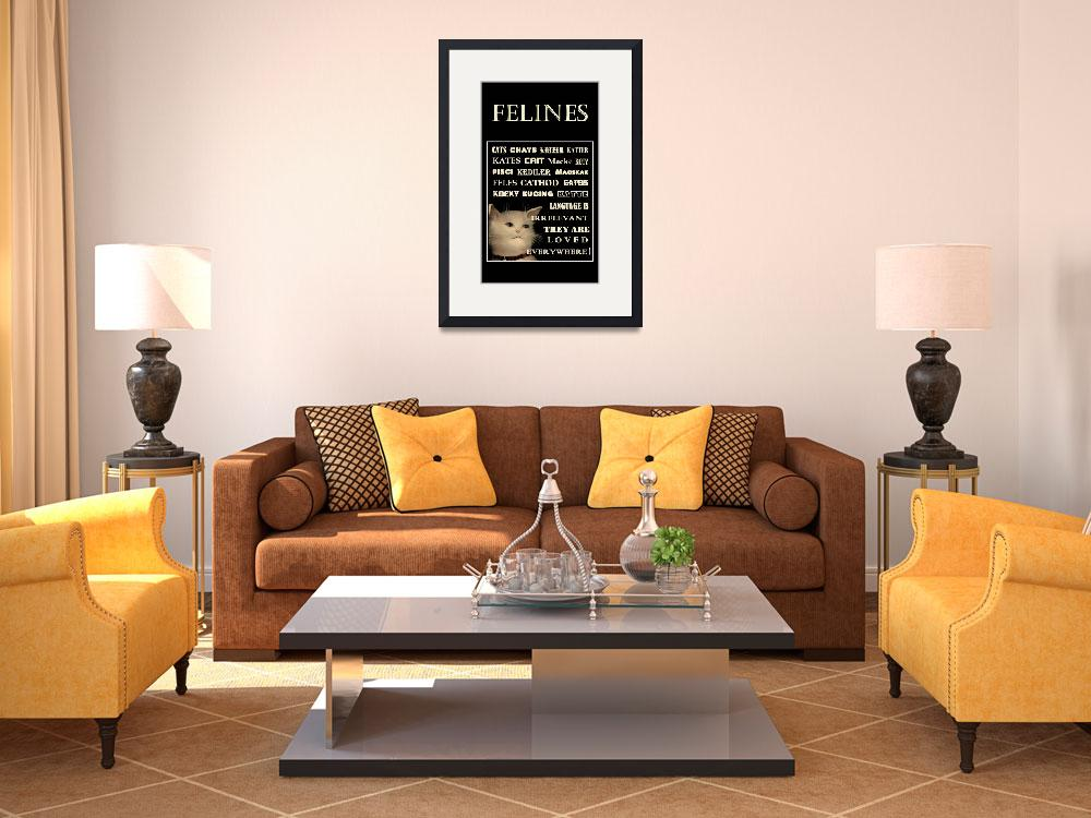 """""""FELINES POSTER - In Any Language Cats are Loved&quot  by dianestrain"""