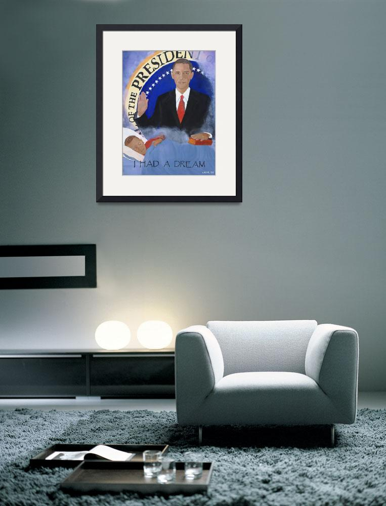 """""""Obama: I Had A Dream&quot  (2009) by bettylaur"""