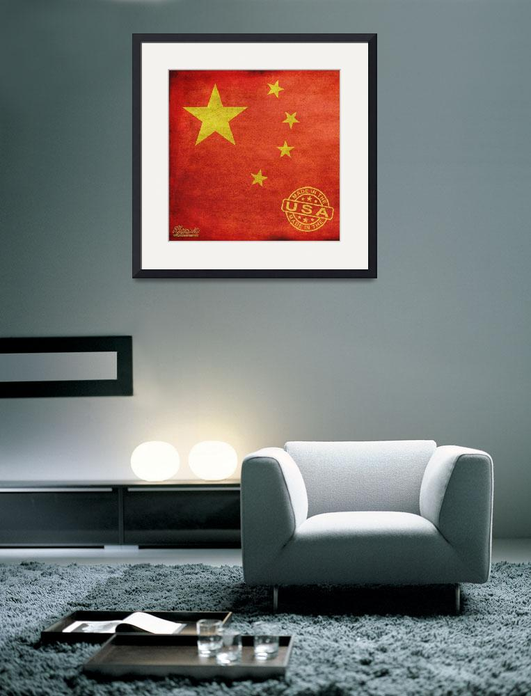 """China Flag Made In The USA&quot  (2013) by RubinoFineArt"