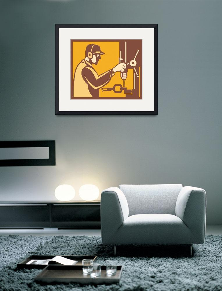 """""""Factory Worker Operator With Drill Press Retro&quot  (2012) by patrimonio"""
