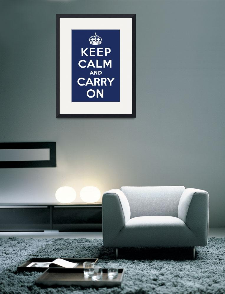"""Keep Calm and Carry On (Navy)&quot  by jvorzimmer"