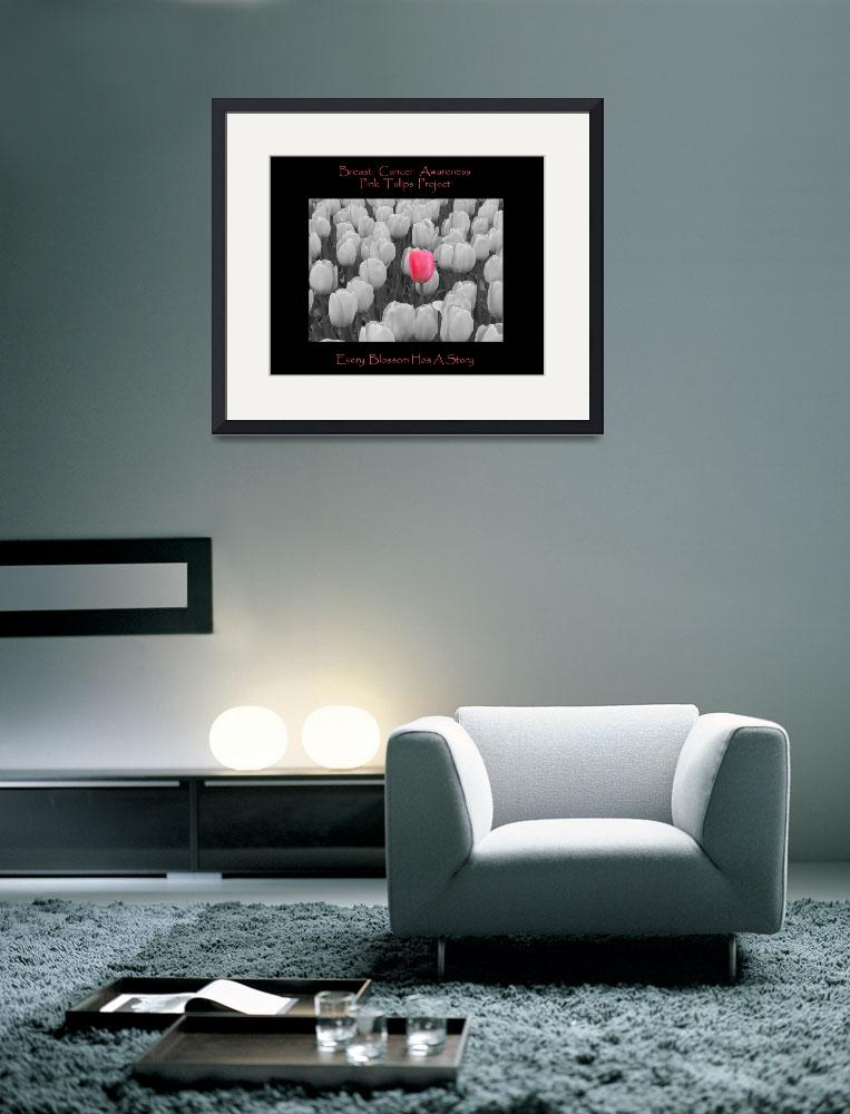 """Breast Cancer Awareness Pink Tulip Project&quot  (2010) by crazysuncompany"