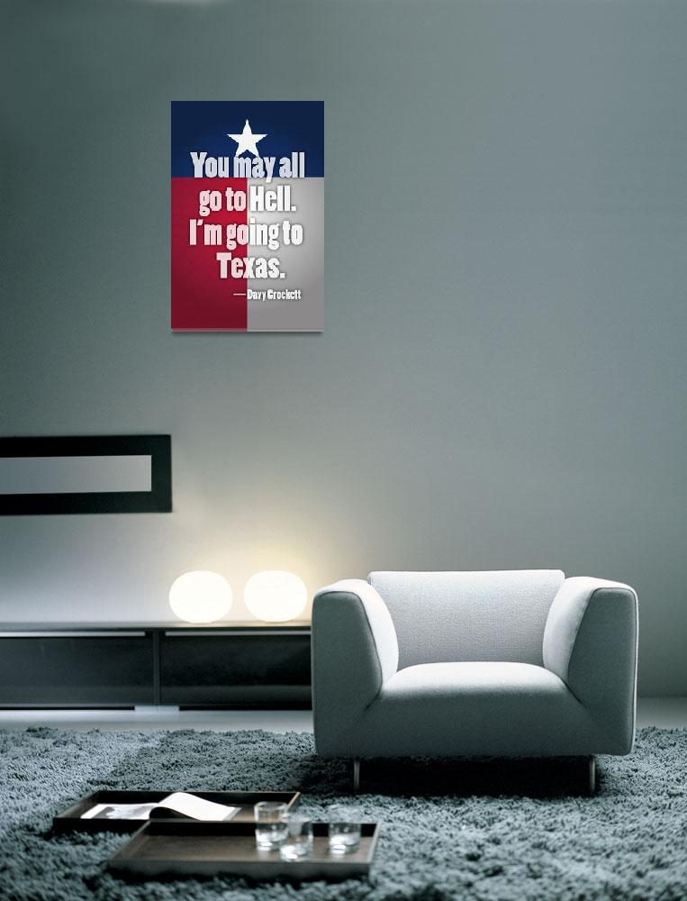 """""""Davy Crockett Texas Quote Poster&quot  (2011) by jvorzimmer"""