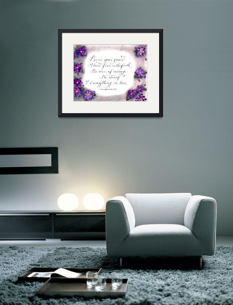 """Scripture 1 Corinthians 16 calligraphy art""  by calligraphybymelissa"