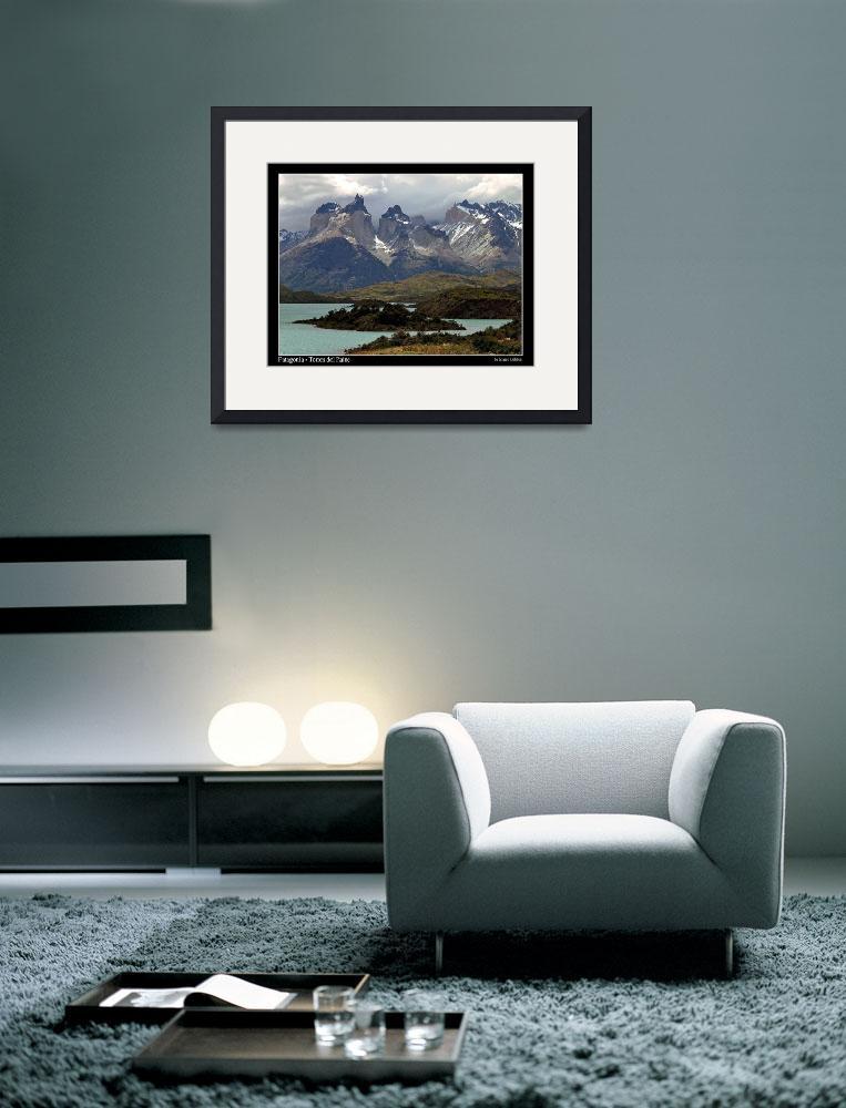 """""""Patagonia - Torres del Paine&quot  (2005) by marcogabbin"""