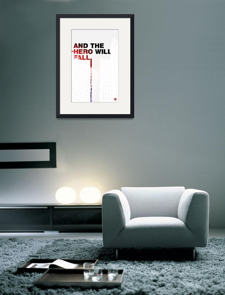 """""""And The Hero Will Fall""""  (2010) by bendey"""