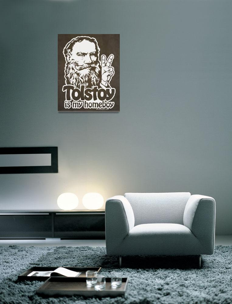 """Tolstoy Is My Homeboy&quot  (2009) by libertymaniacs"