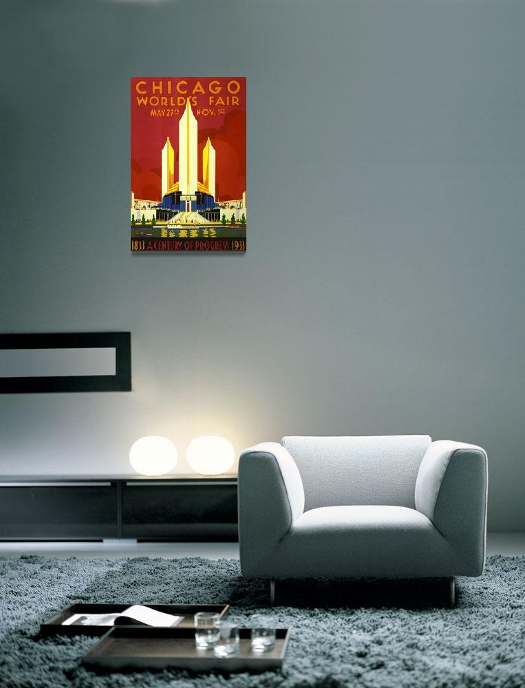 """""""Chicago Worlds Fair 1933 Vintage Poster""""  by FineArtClassics"""