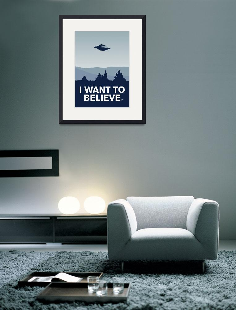 """""""My I want to believe minimal poster-xfiles&quot  by Chungkong"""