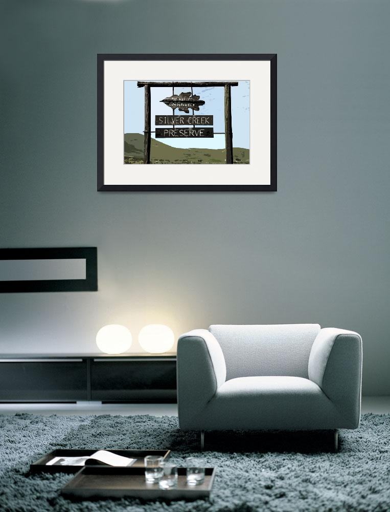 """""""Poster of Silver Creek sign""""  (2009) by BobClarkPhotography"""